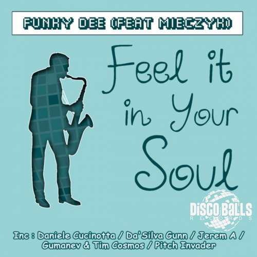 Mieczyk, Funky Dee - Feel It Your Soul [DBR 098]